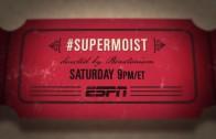 30 For 30 – Super Moist