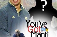 You've Got Manti
