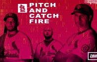 """Pitch and Catch Fire"" Poster"