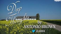 """""""Deep Thoughts"""" by Antonio Brown — JuJu Tweet"""