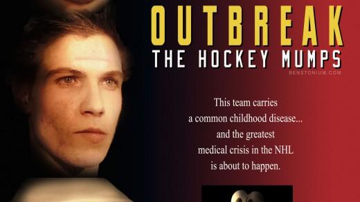 Outbreak: The Hockey Mumps