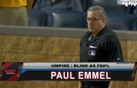 Paul Emmel, Umpire / Blind as F$%& [Player Shot]
