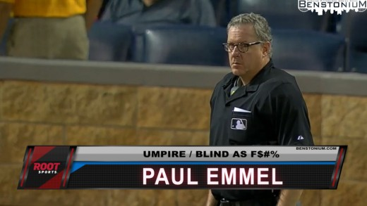 Paul Emmel, Umpire / Blind as F$%& [Player Shot]