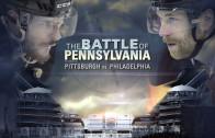 The Battle of Pennsylvania – Pens vs. Flyers