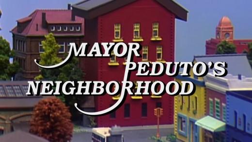 Mister Peduto's Neighborhood